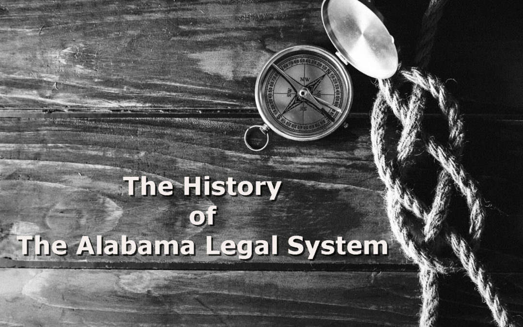 The History of The Alabama Legal System
